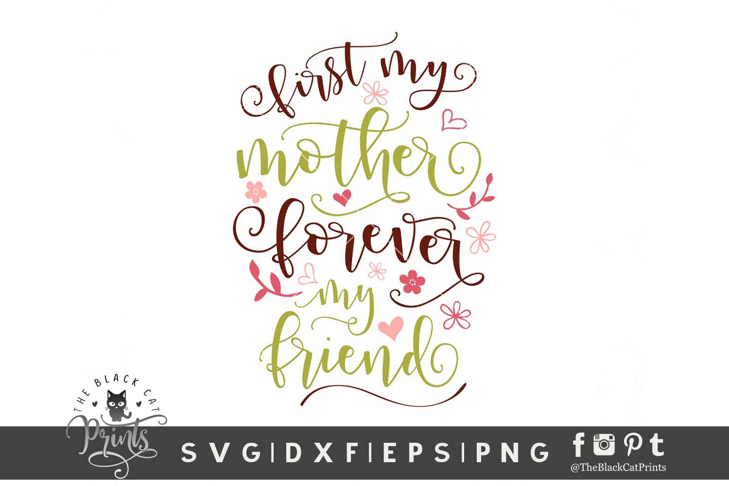 First my mother Forever my friend SVG DXF EPS PNG example image 2