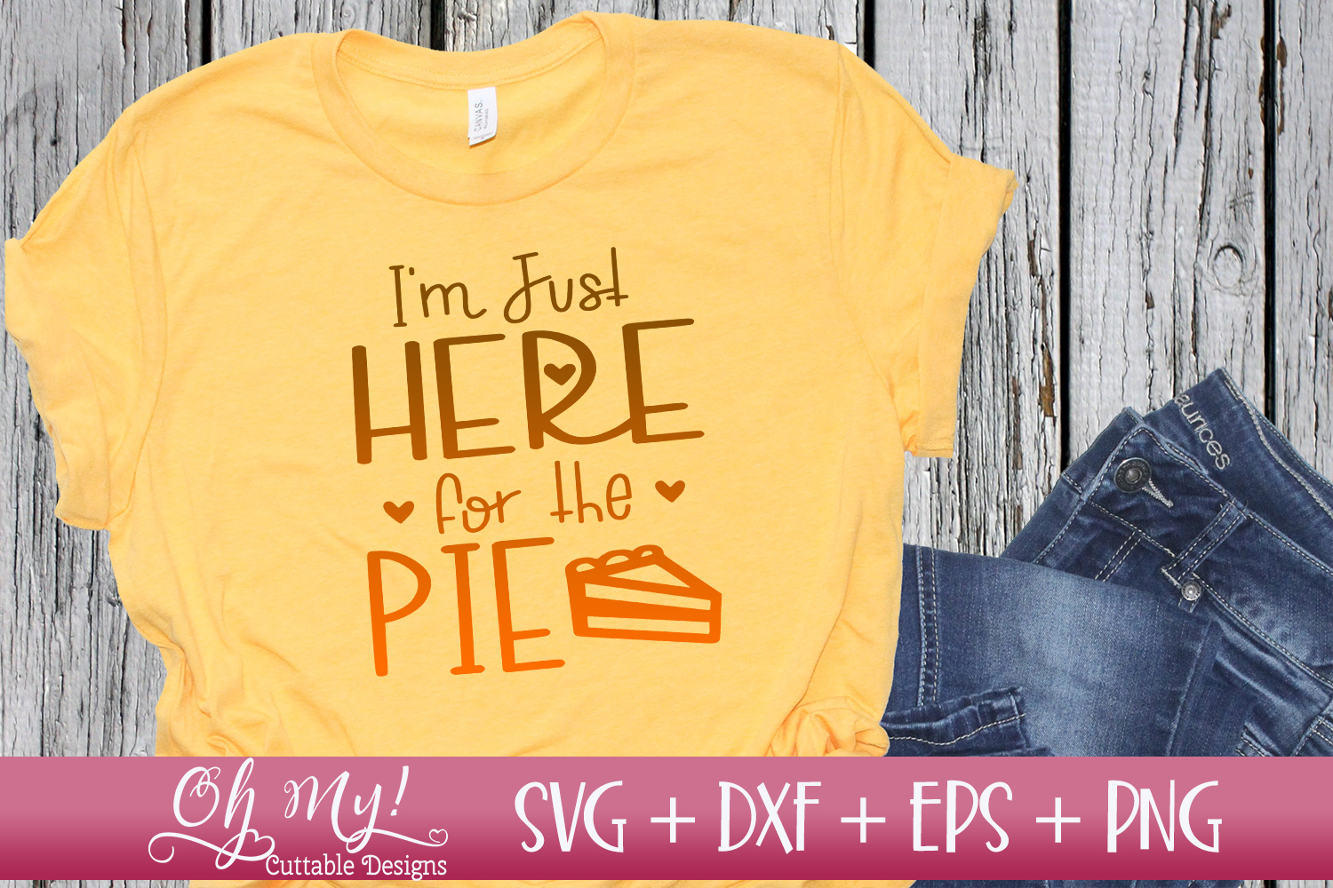 I'm Just Here For The Pie - SVG DXF EPS PNG example image 2