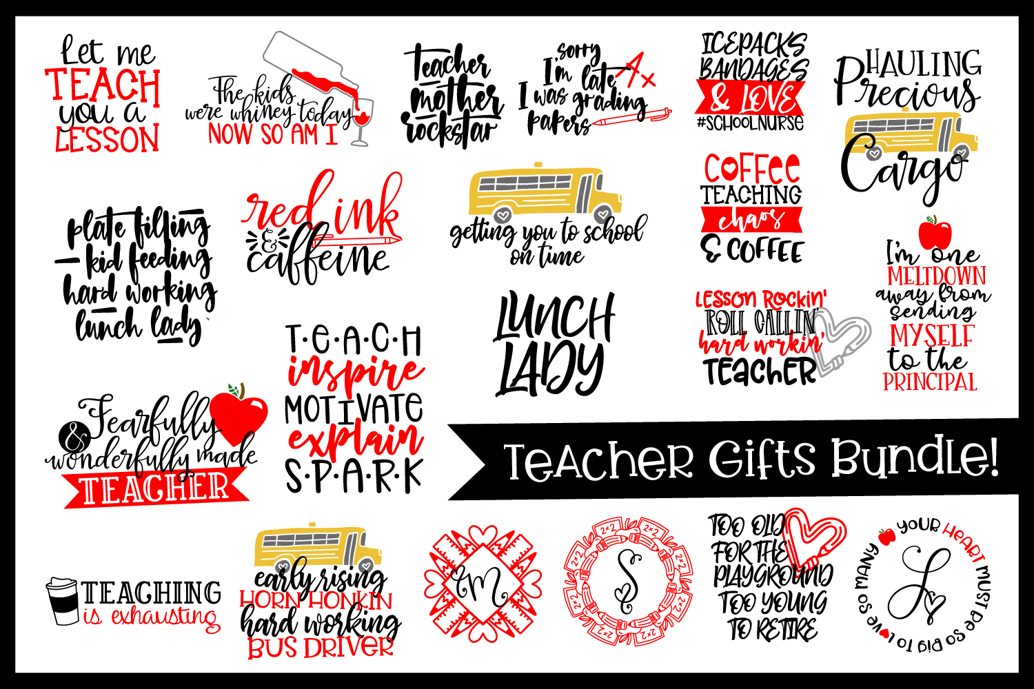 Teacher Gifts Bundle - 24 SVG's for the Whole Staff! example image 1