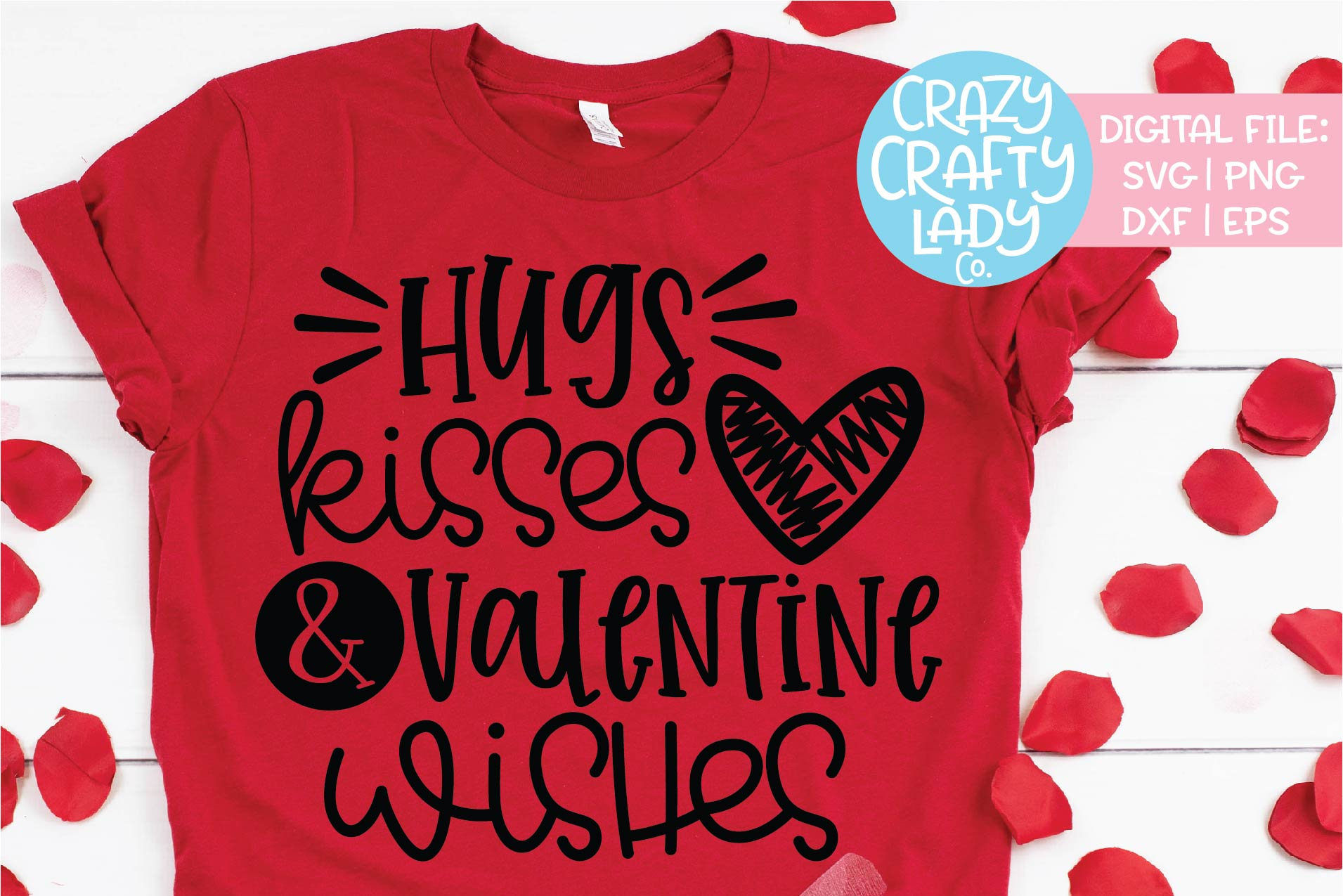 Hugs Kisses & Valentine Wishes SVG DXF EPS PNG Cut File example image 1