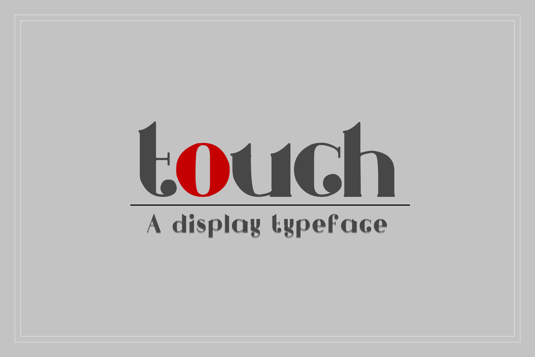 Touch - A Display Typeface example image 1