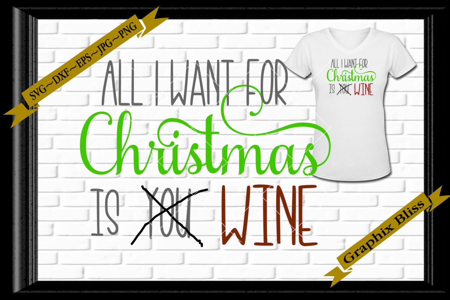 All I Want For Christmas Is You Wine SVG EPS Download example image 1