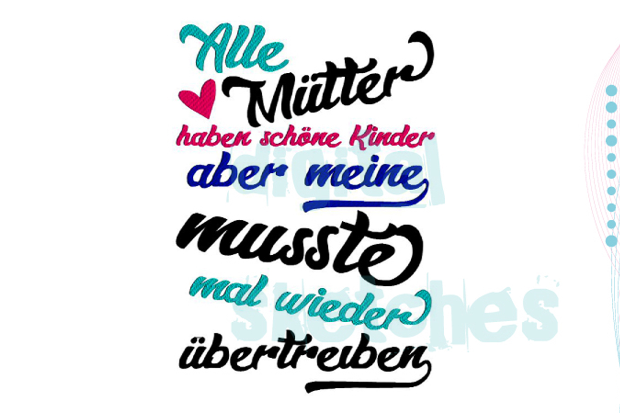 German Saying Alle Mütter Haben Schöne Kinder Embroidery example image 1