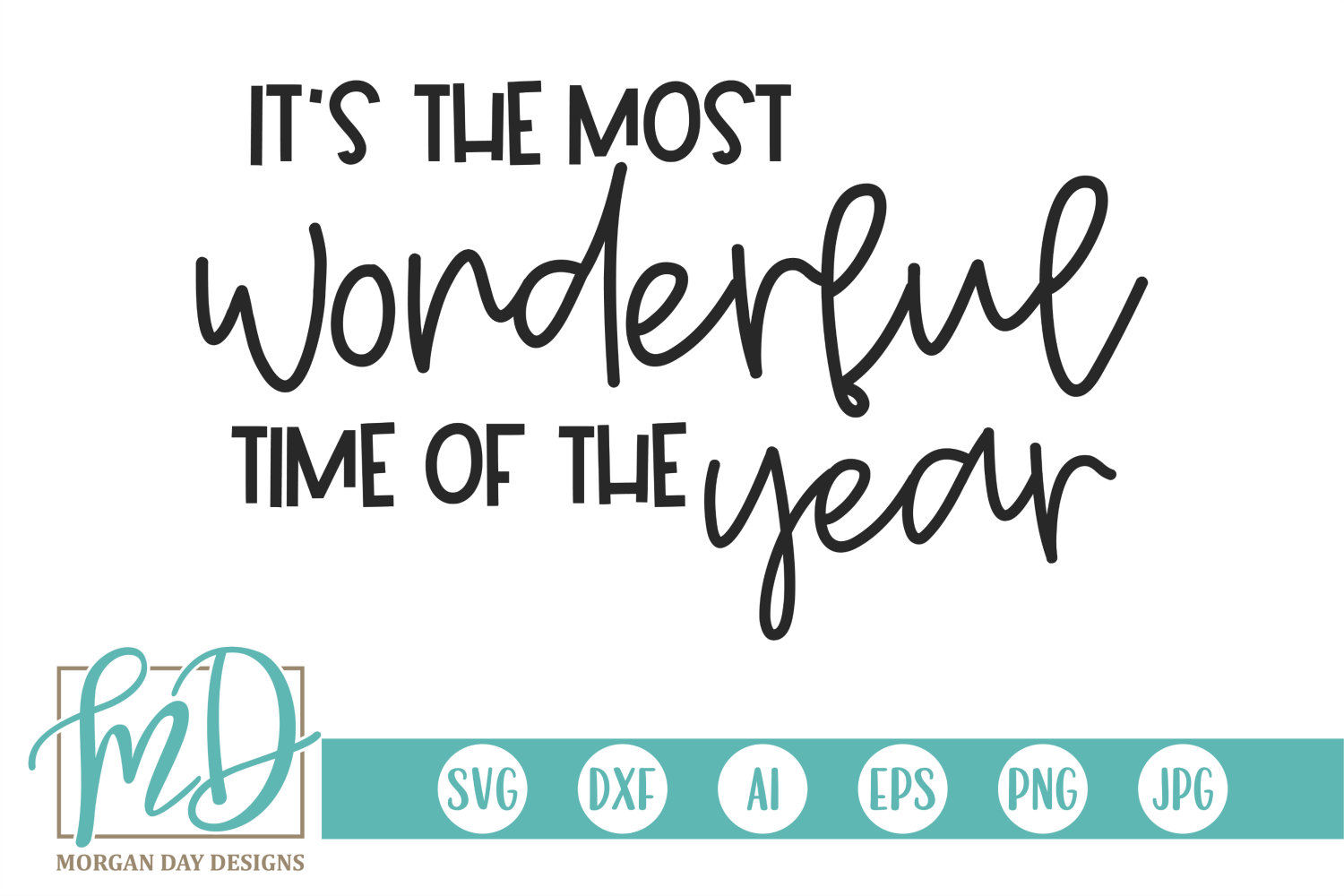 Christmas - It's The Most Wonderful Time Of The Year SVG example image 2