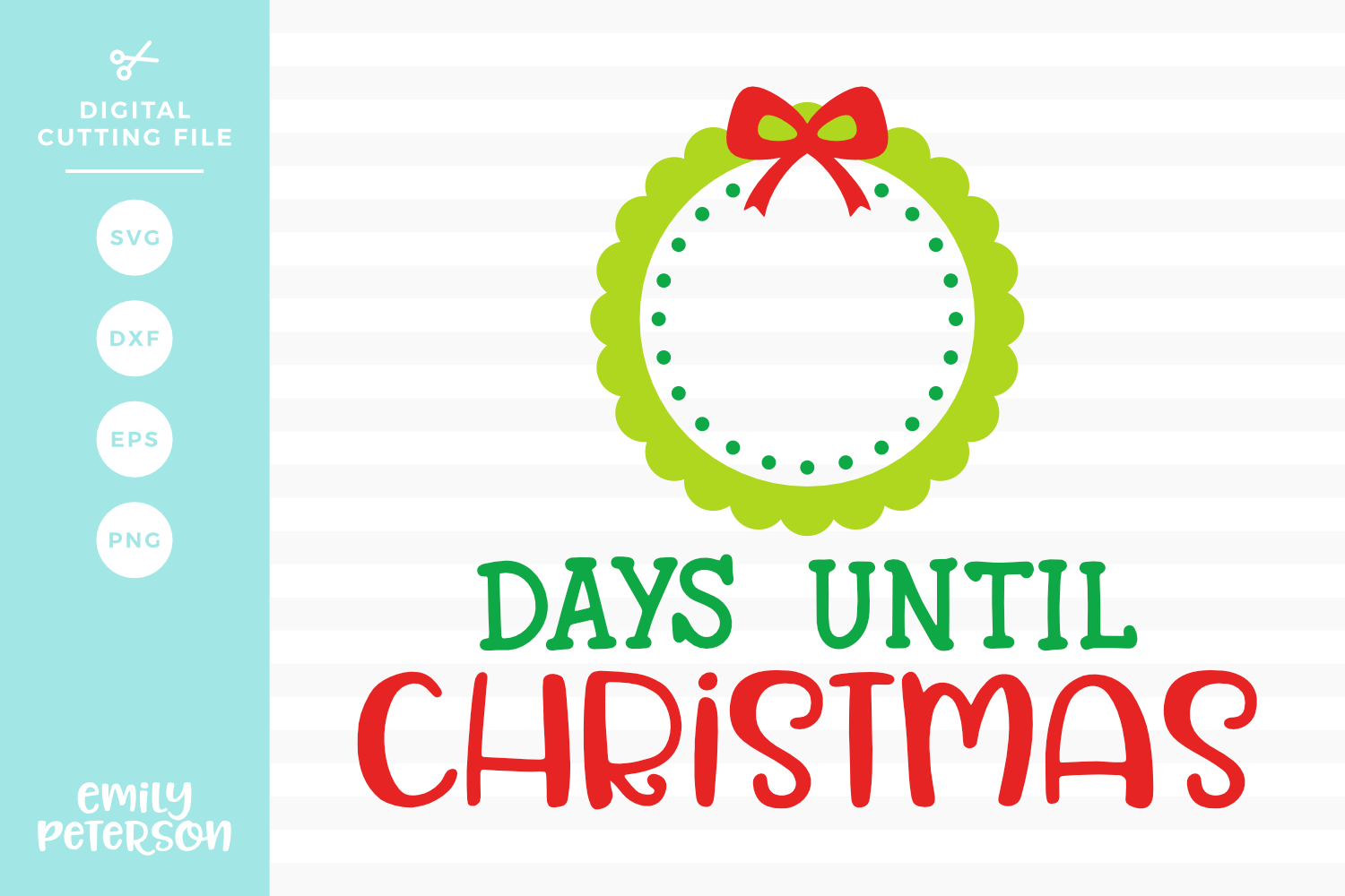 Christmas Countdown SVG DXF EPS PNG example image 1