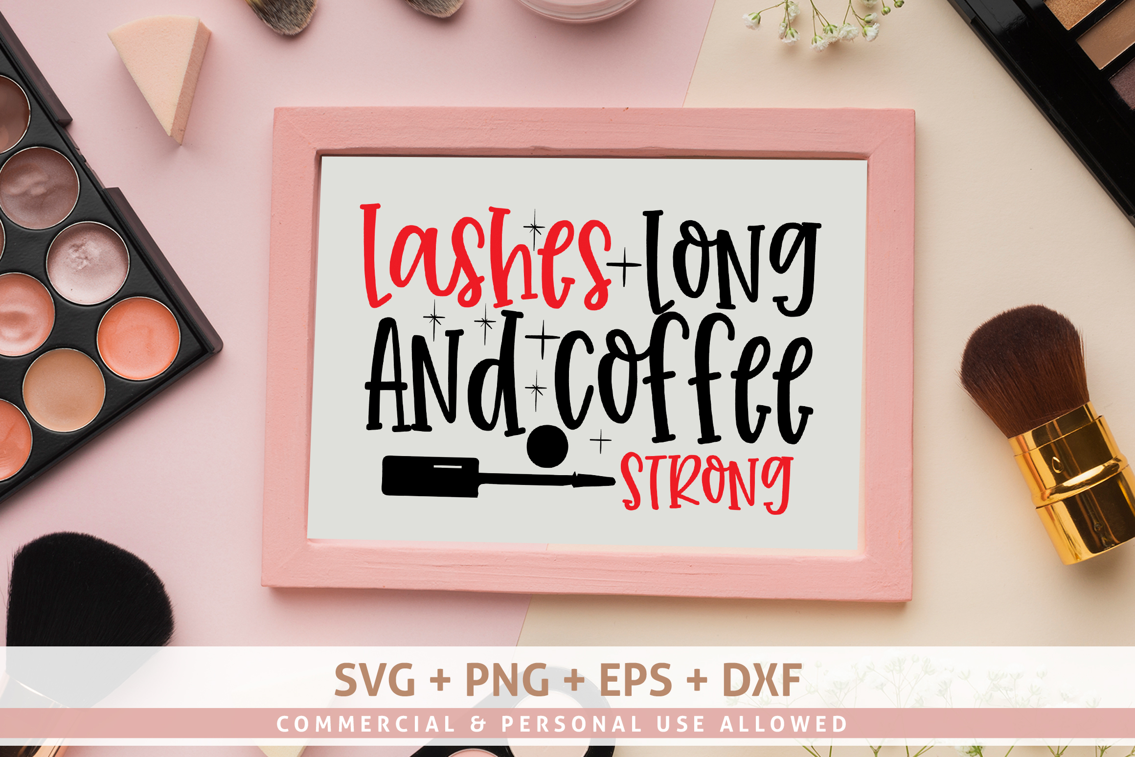 Lashes Long And Coffee Strong SVG Design example image 1