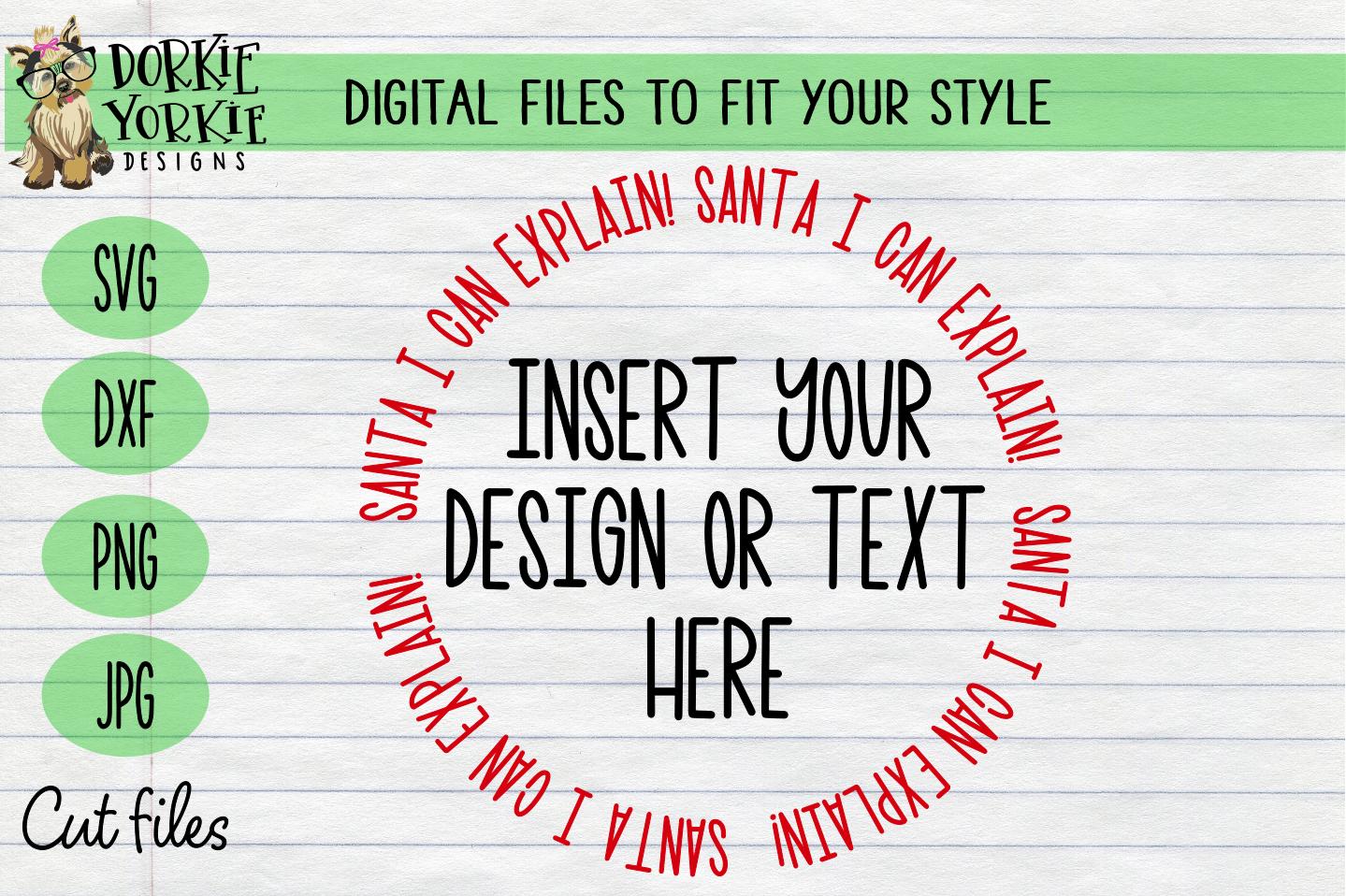 Santa I Can Explain! Circle Overlay- Christmas, Xmas SVG example image 1