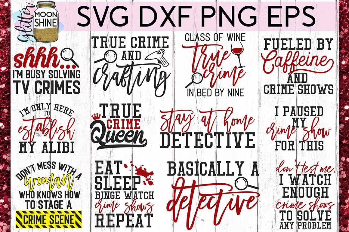 True Crime Bundle of 17 SVG DXF PNG EPS Cutting Files example image 2