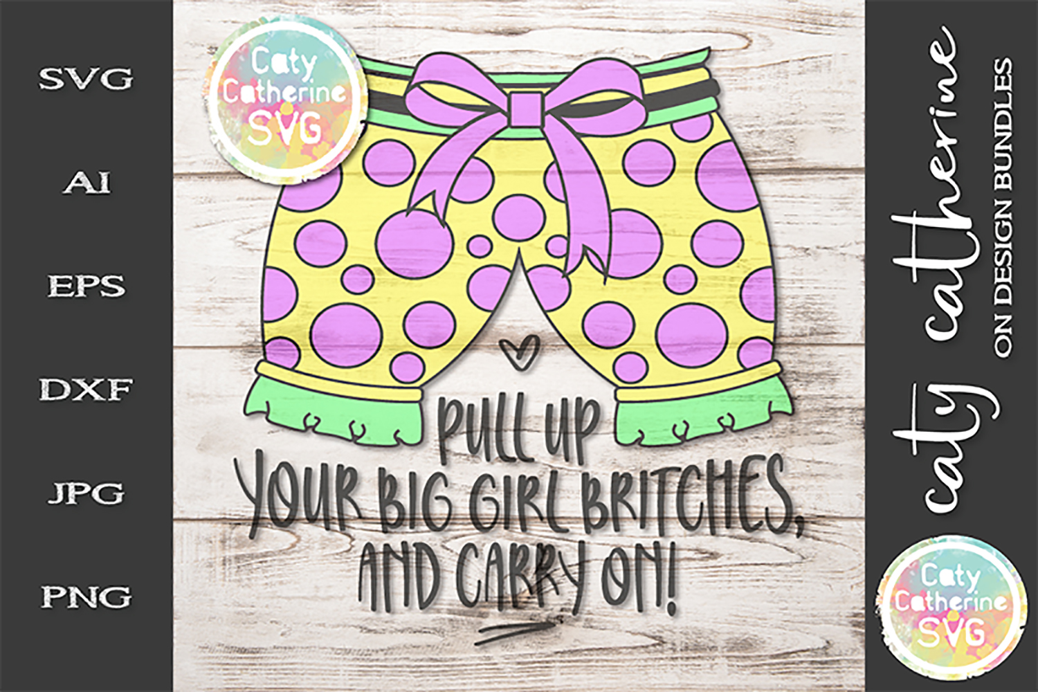 Pull Up Your Big Girl Britches, And Carry On SVG Cut File example image 1