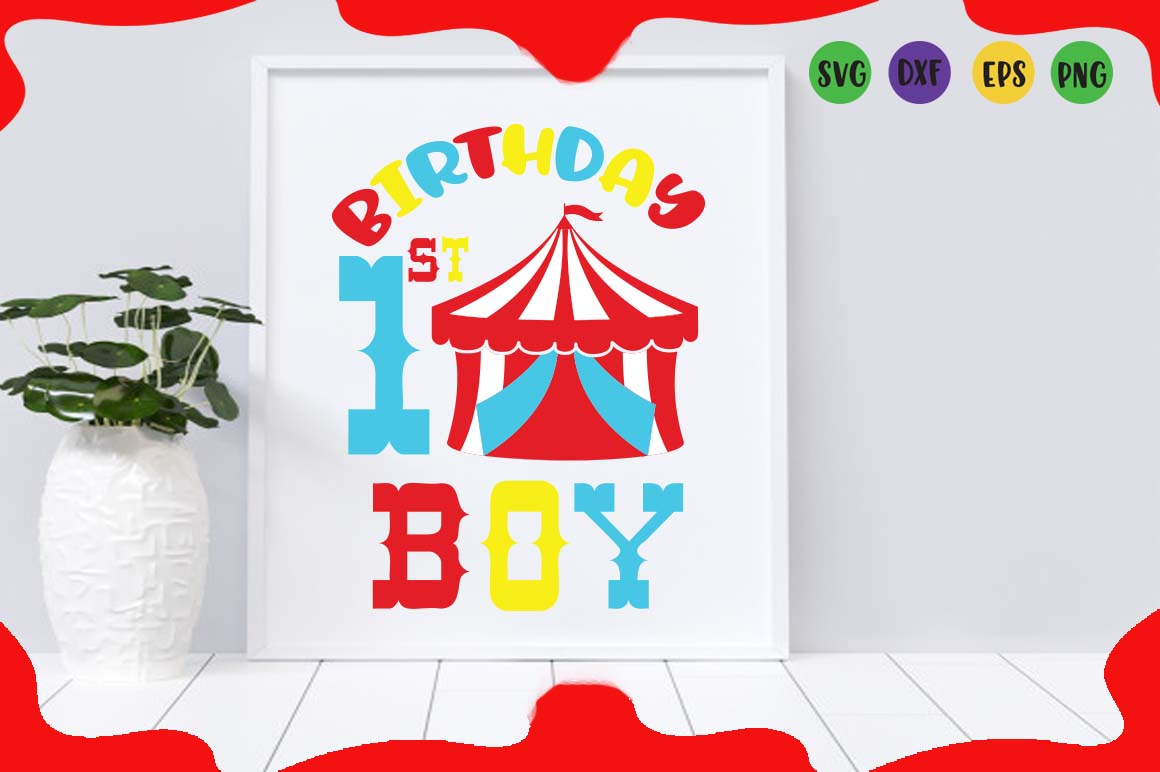1st Birthday boy, circus tent party svg for crafters example image 1