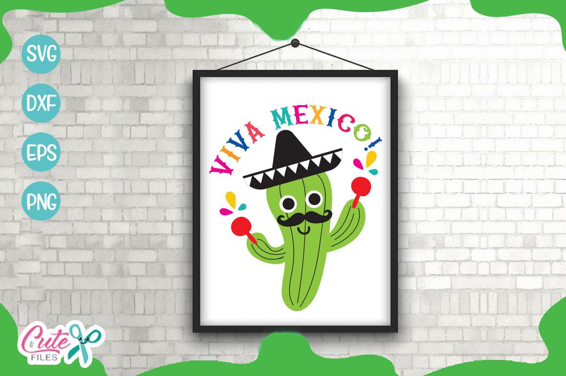 Viva México! a cinco de mayo svg cut files example image 1