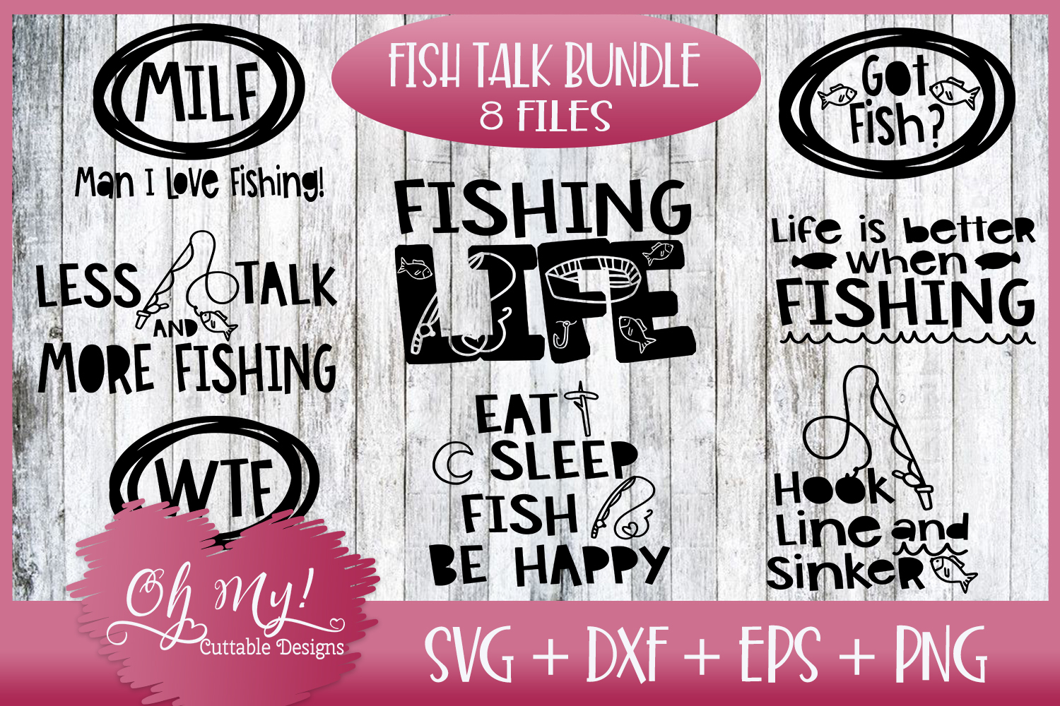 OH MY! HUGE FISHING BUNDLE DESIGNS SVG DXF EPS PNG example image 3