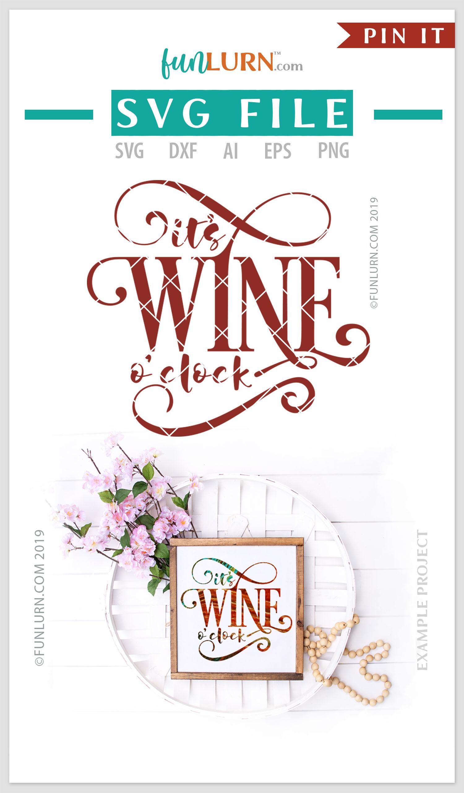 It's Wine O'clock SVG Cut File example image 4
