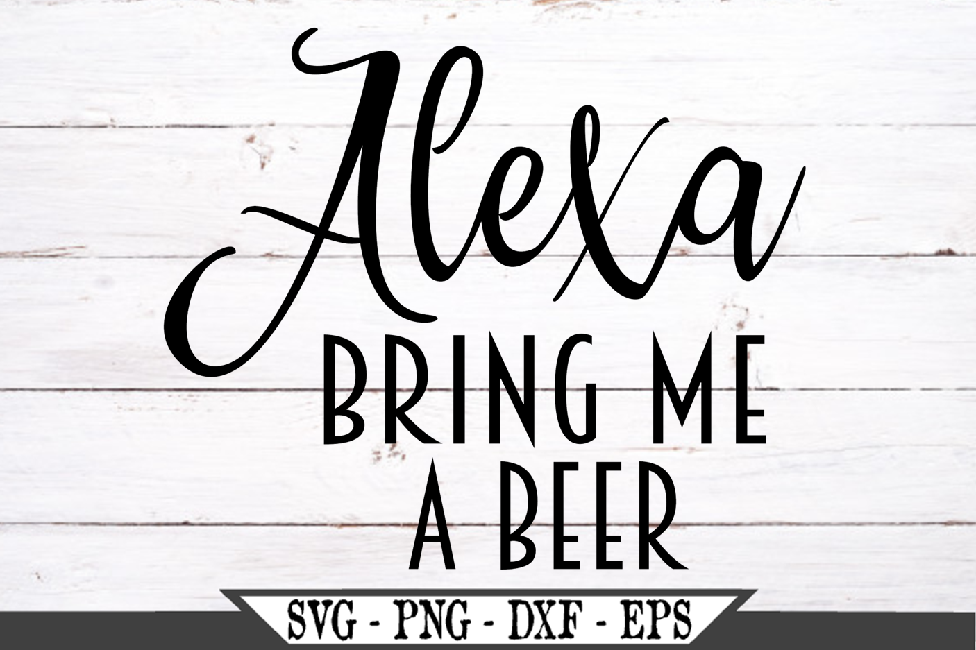 Alexa Bring Me A Beer SVG example image 2