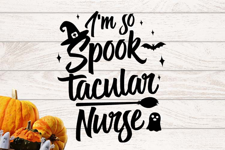 I'm so spooktacular nurse Halloween SVG example image 1