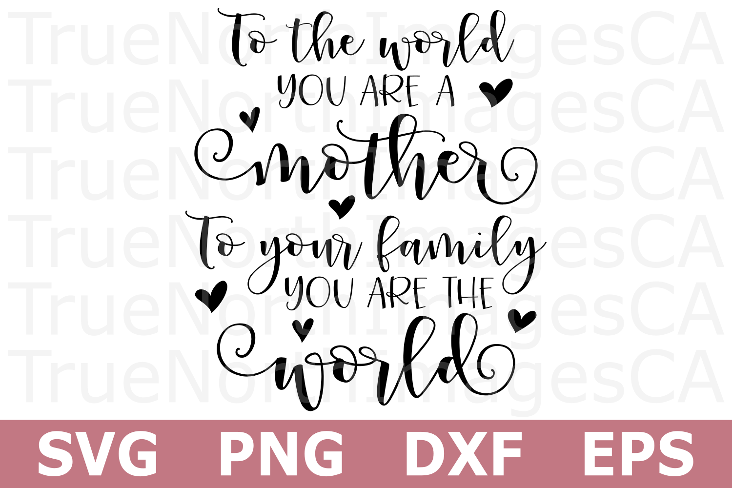 To the World You Are a Mother - A Mothers Day SVG Cut File example image 2