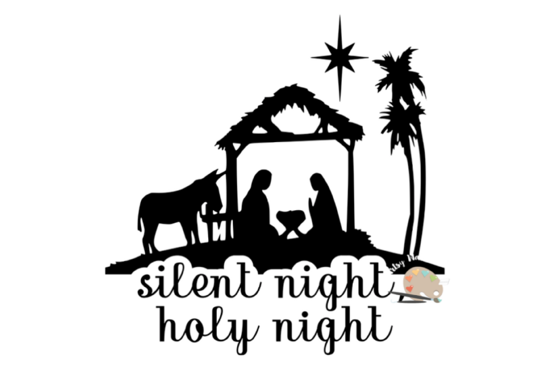 Silent Night Holy Night Svg Cut File Christmas Nativity