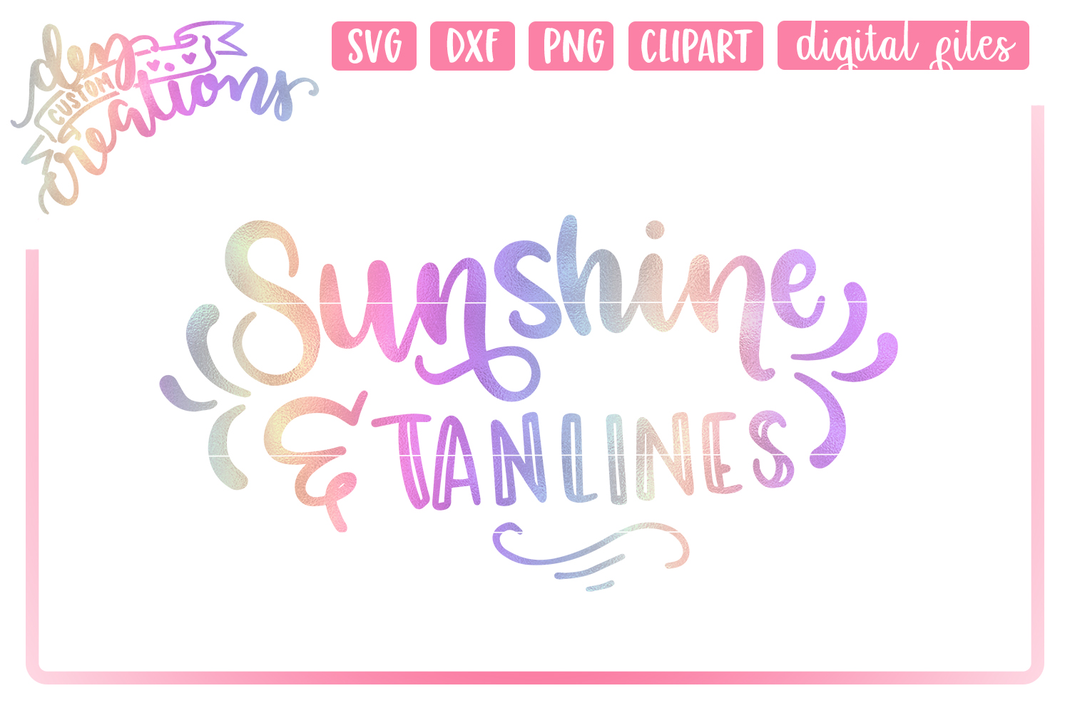 Sunshine & Tanlines- SVG - DXF - PNG Cut File example image 1