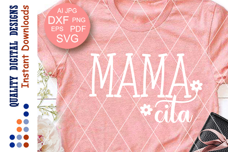 Mamacita SVG file Mom's Shirt vector design Spanish example image 1