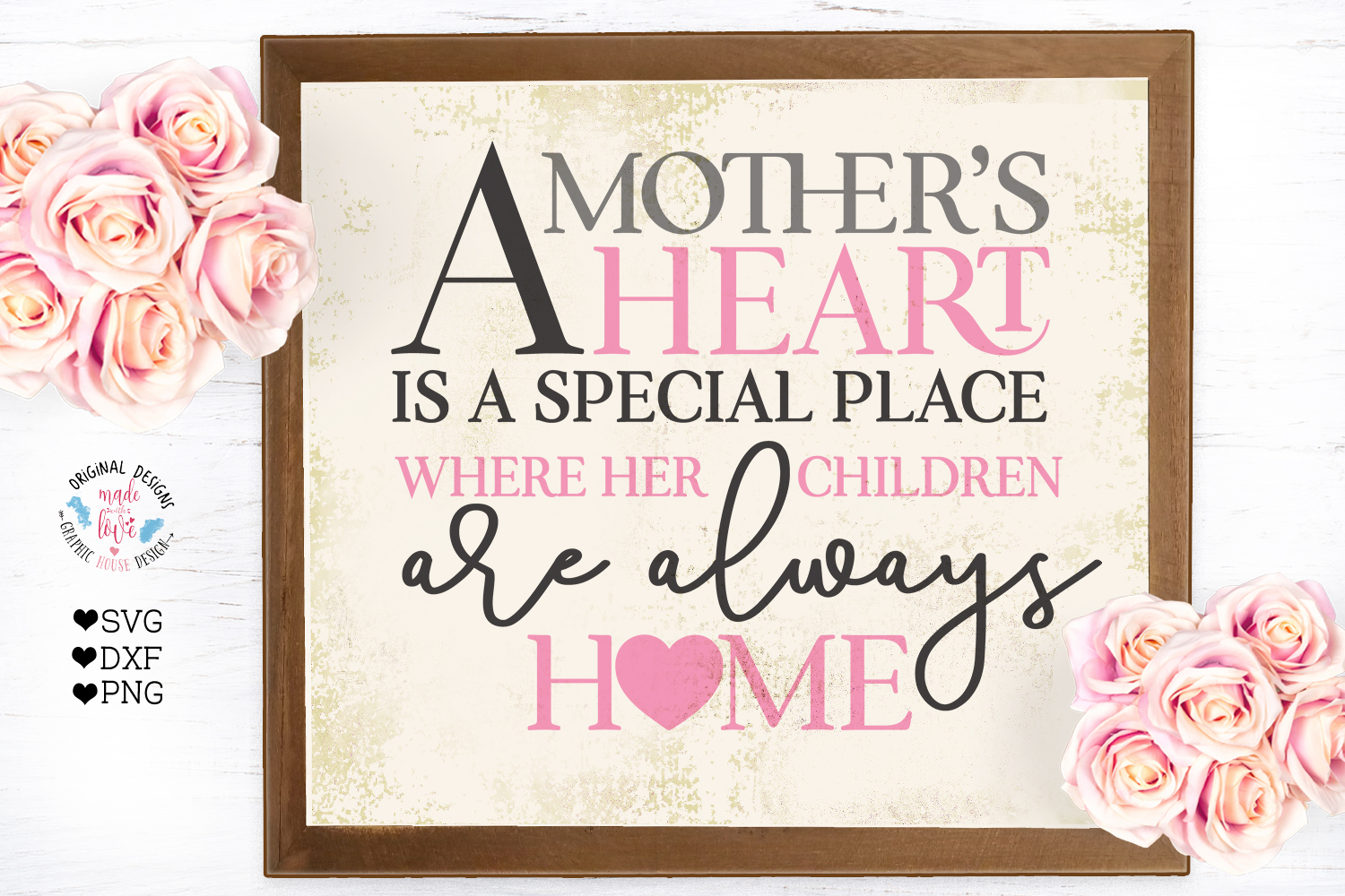 Mother's Day SVG - A mother's Heart is a special place example image 1