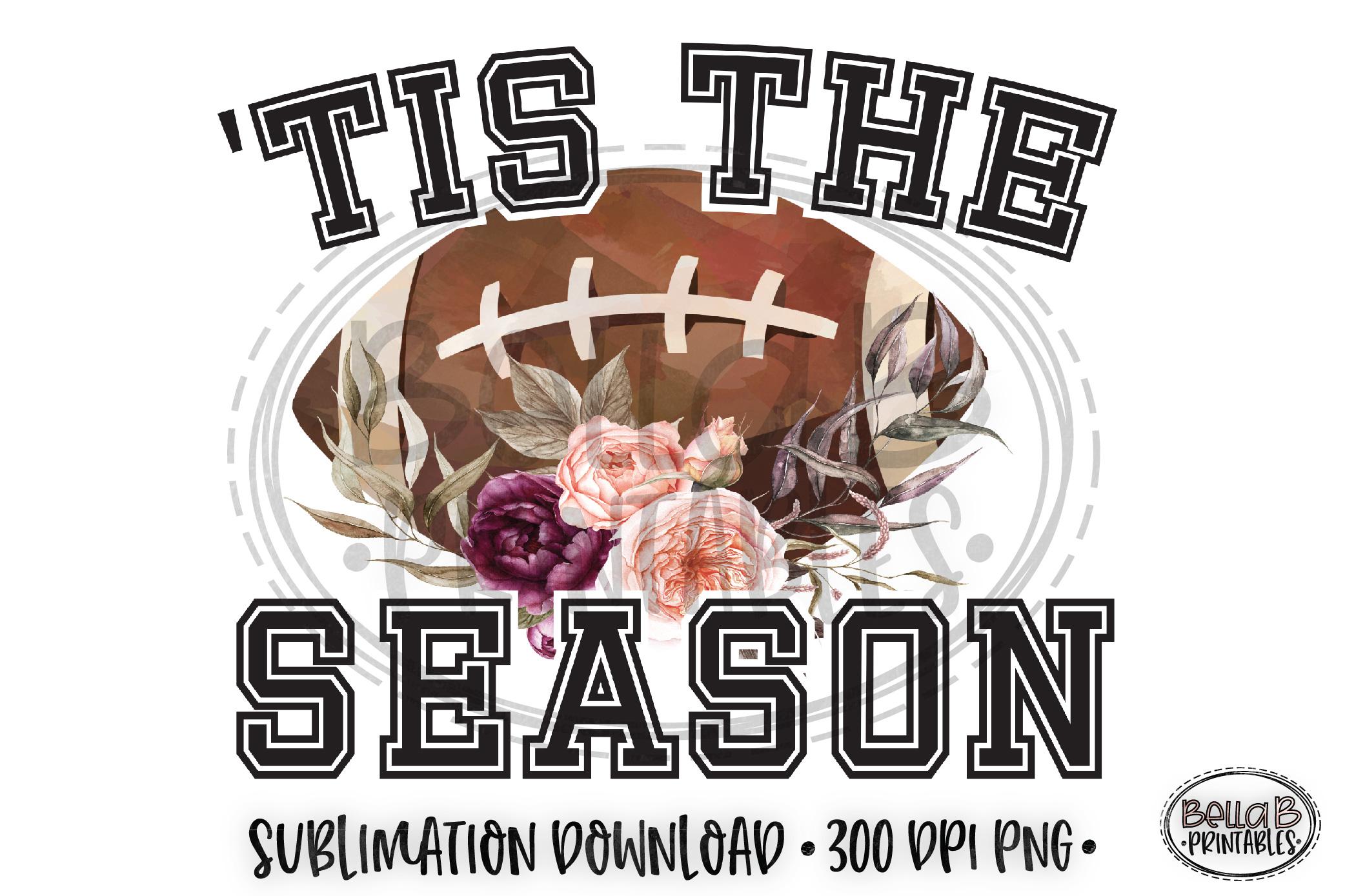 'Tis The Season Sublimation, Football Sublimation Design example image 1
