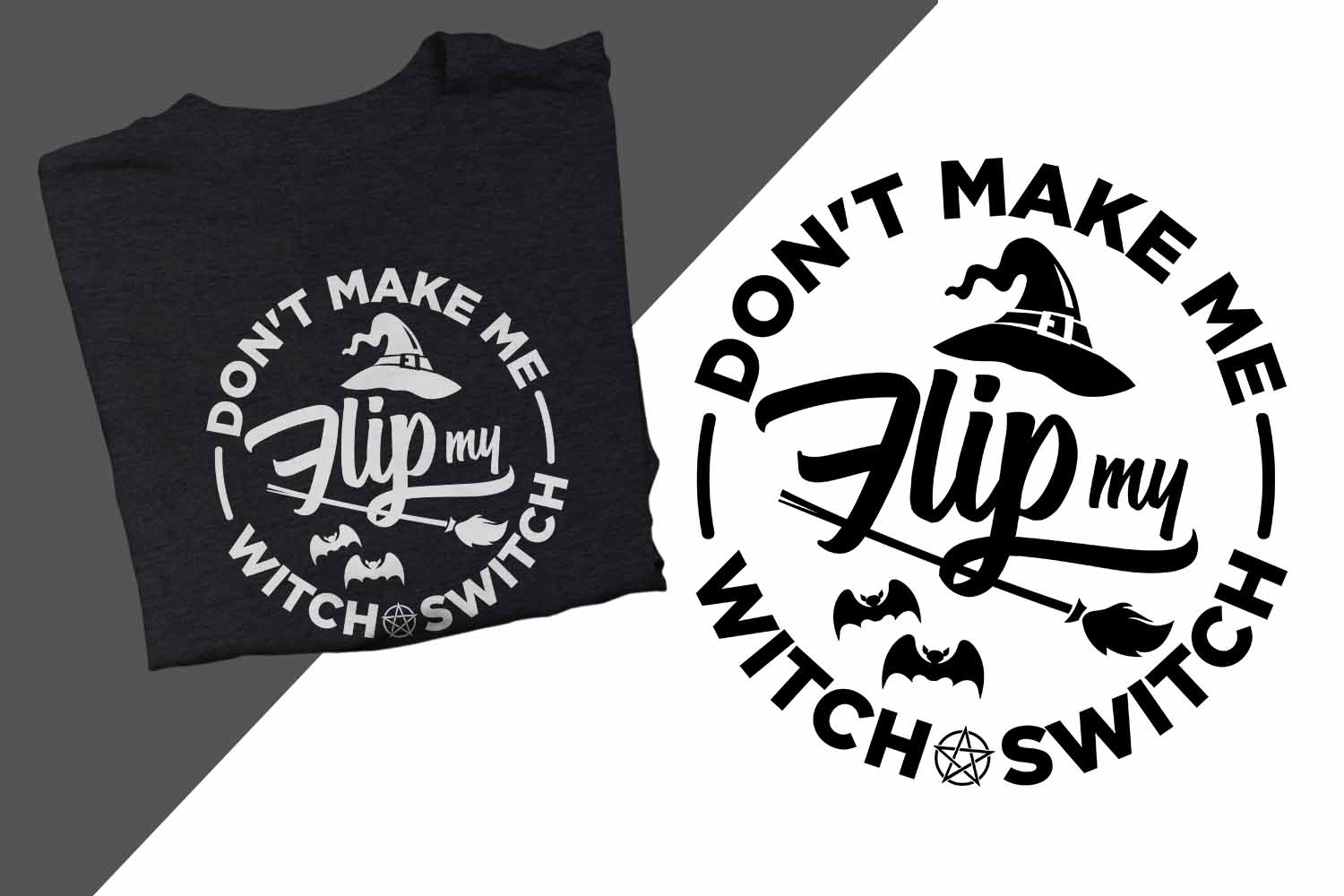 Don't make me flip my witch switch Halloween Printable example image 1