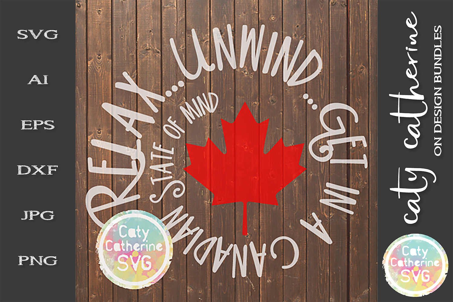 Relax Unwind Get In A Canadian State Of Mind SVG Cut File example image 1