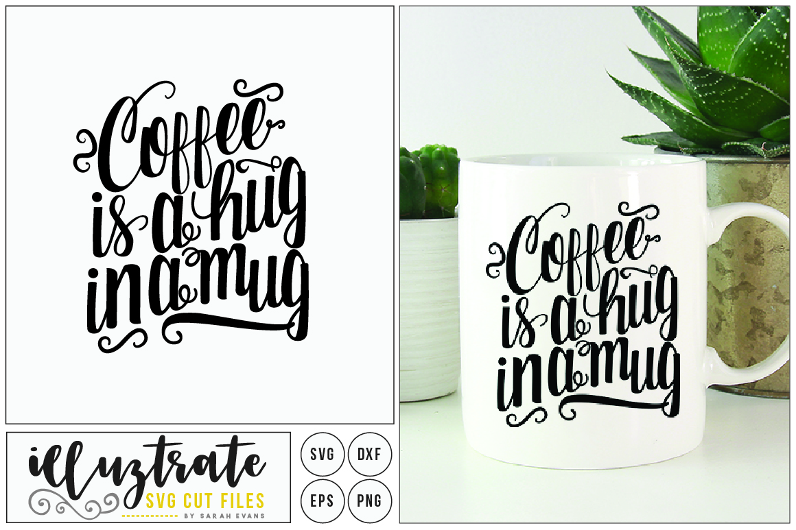 Get Coffee – A Hug In A Mug Cutting Files SVG