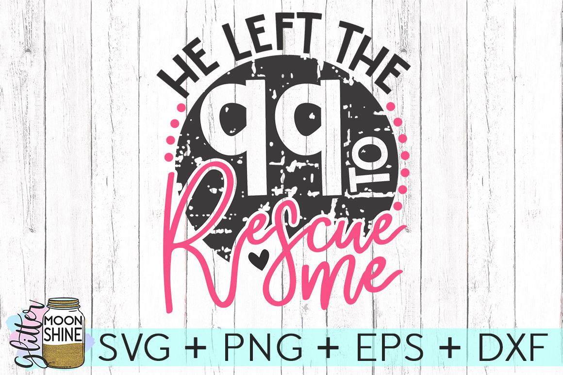 He Left The 99 SVG DXF PNG EPS Cutting Files example image 1