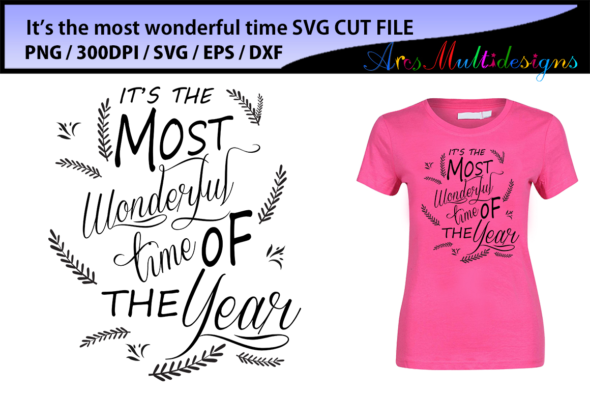 It's the most wonderful time of the year SVG cut file / printable svg cut file / Svg / Png / Eps / christmas and new year svg cut example image 1