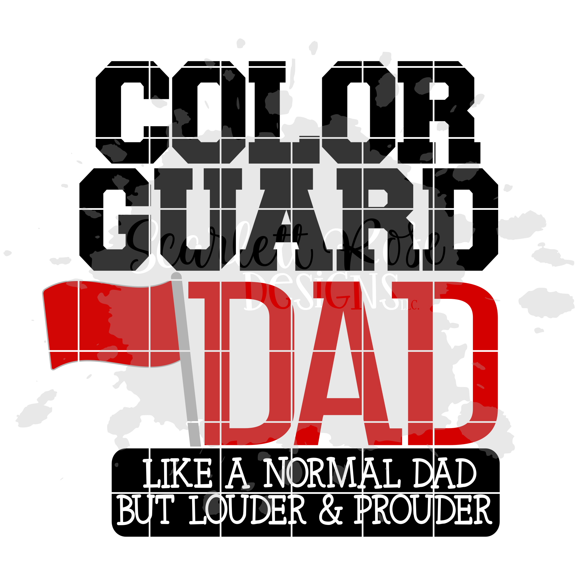 Color Guard Dad - Loud and Proud SVG example image 2