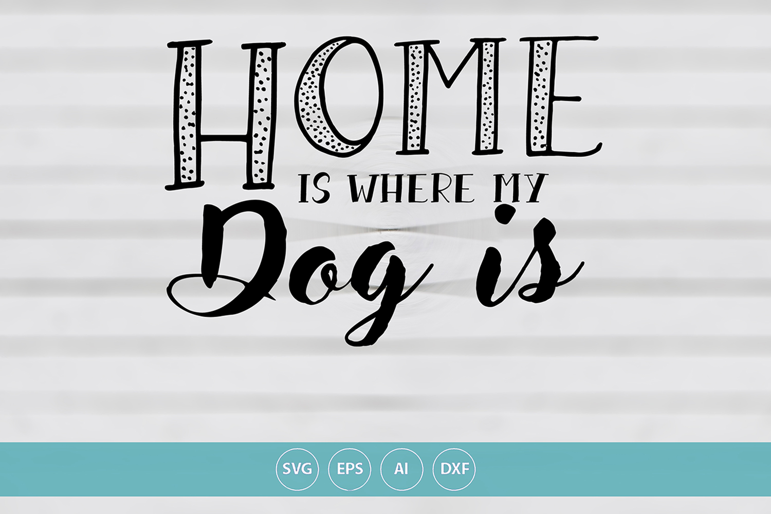 Home is Where My Dog Is example image 1