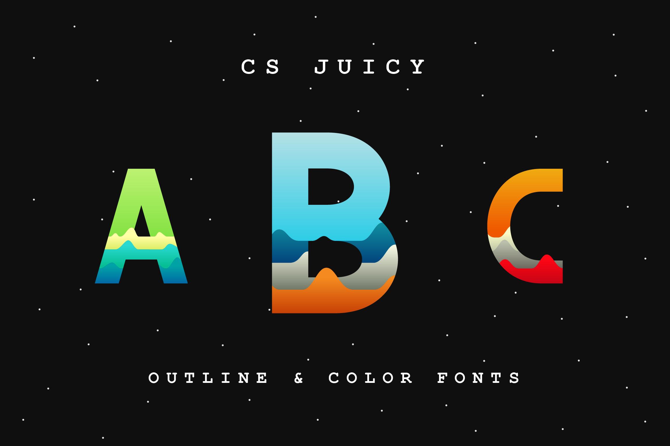 CS Juicy (Color Font & Outline) example image 1