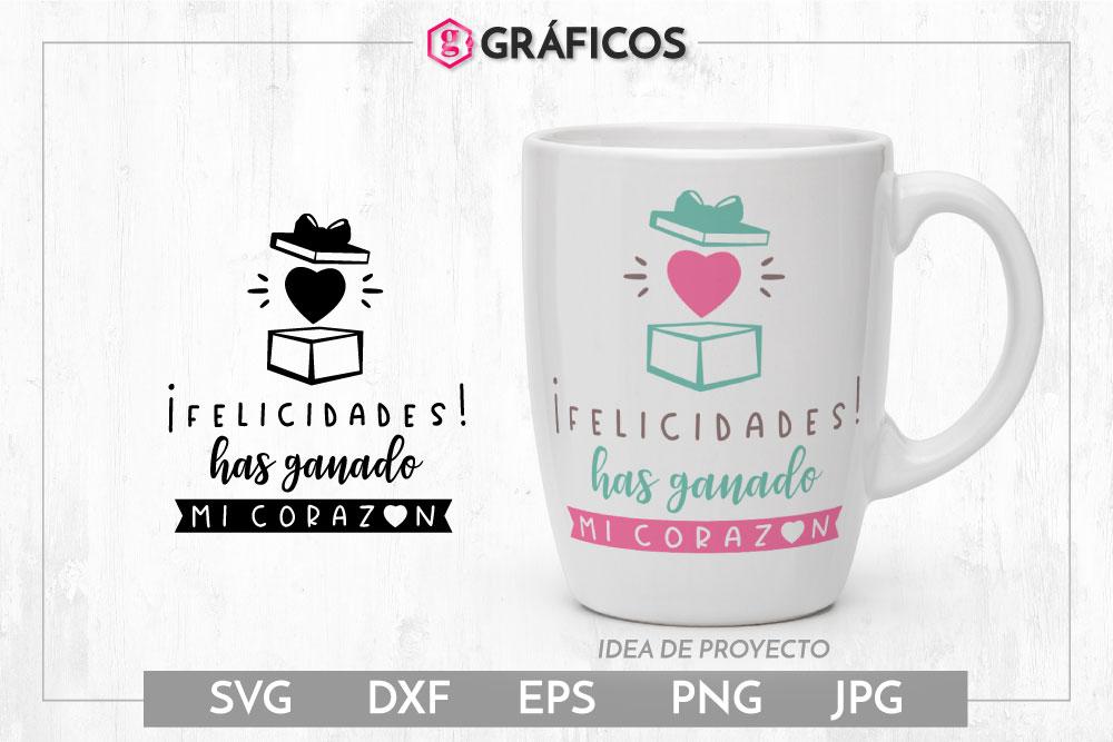 Felicidades Has ganado mi corazón SVG - Diseño San Valentín example image 1