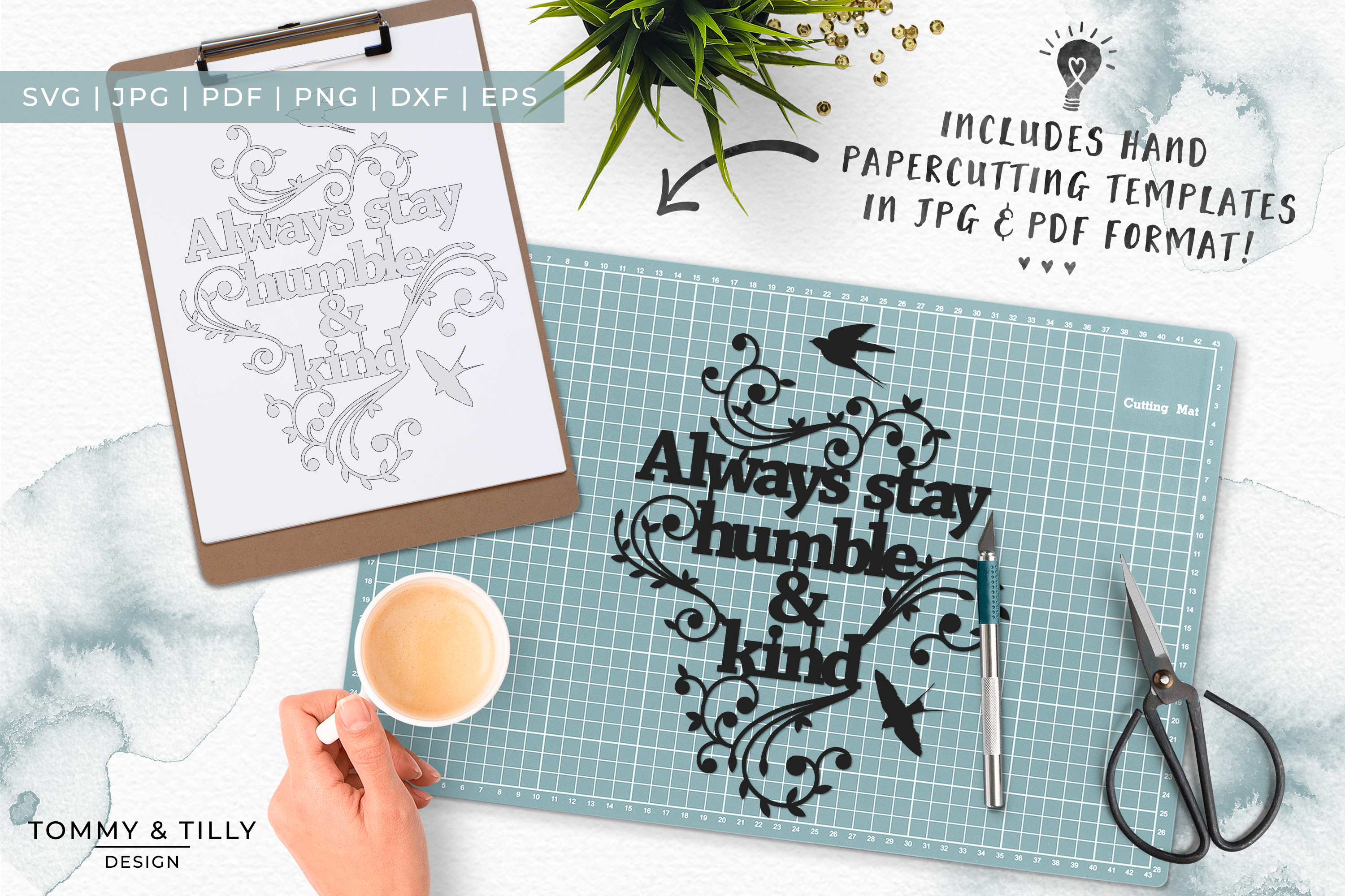 Always stay humble & kind - Papercut SVG EPS DXF PNG PDF example image 6