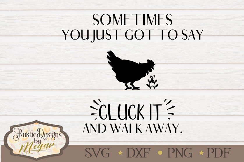 Cluck it farmhouse SVG cut file example image 2