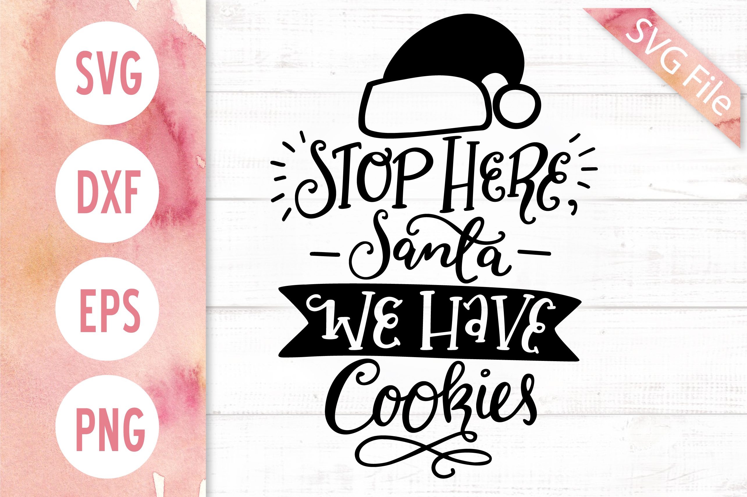 Stop Here Santa We Have Cookies SVG, Christmas Sign SVG example image 2