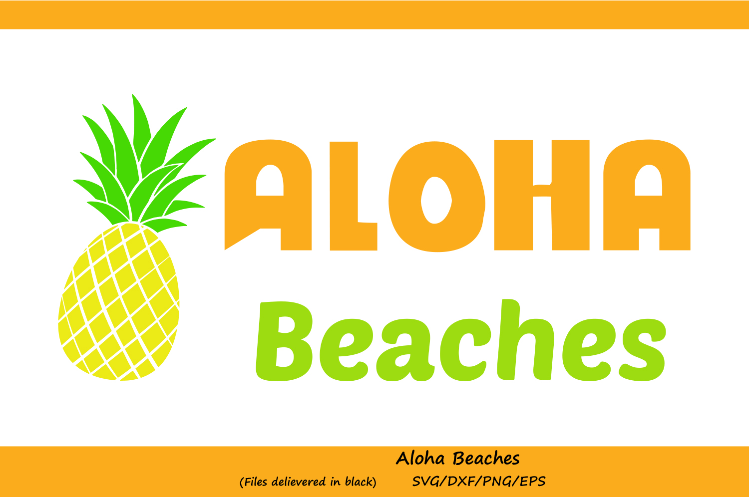 Aloha Beaches svg, pineapple svg, summer SVG, Hawaii svg, pineapple cut file, beach svg, silhouette files, Cricut files, svg, dxf, eps, png. example image 1