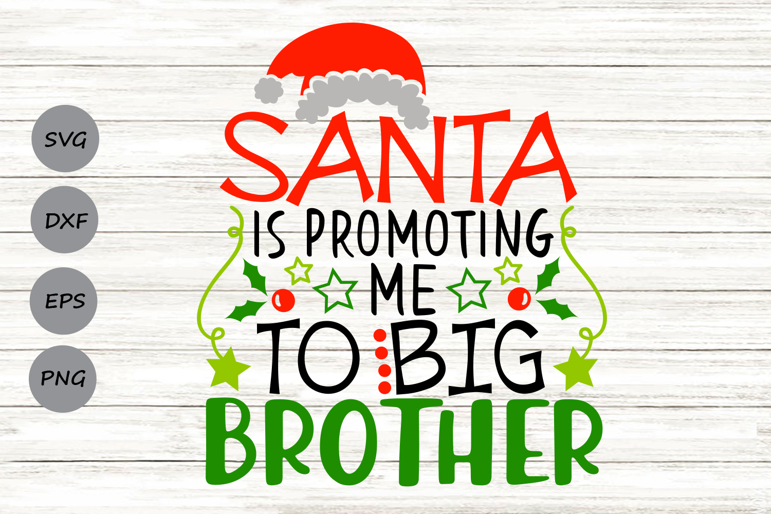 Santa Is Promoting Me To Big Brother Svg, Christmas Svg. example image 1