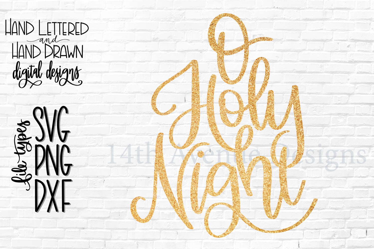 O Holy Night SVG, Christmas SVG, Hand Lettered SVG, DXF, PNG example image 2