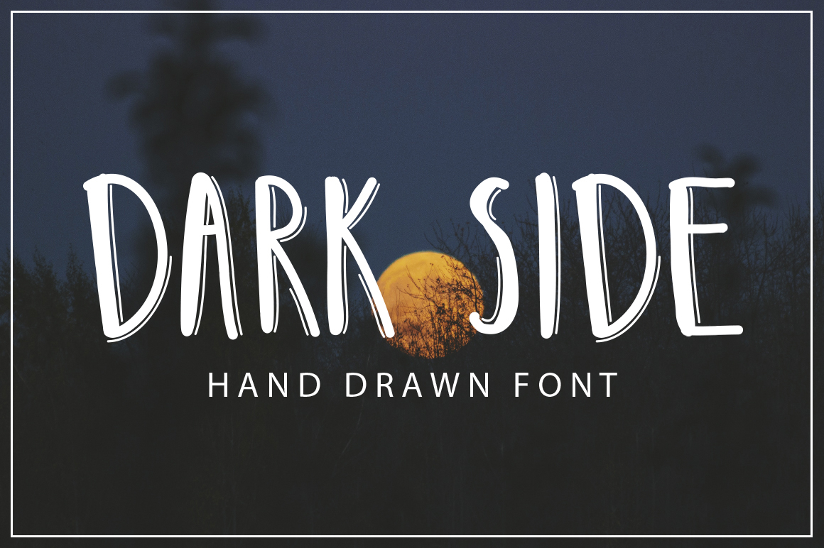 DARK SIDE - hand drawn font example image 1