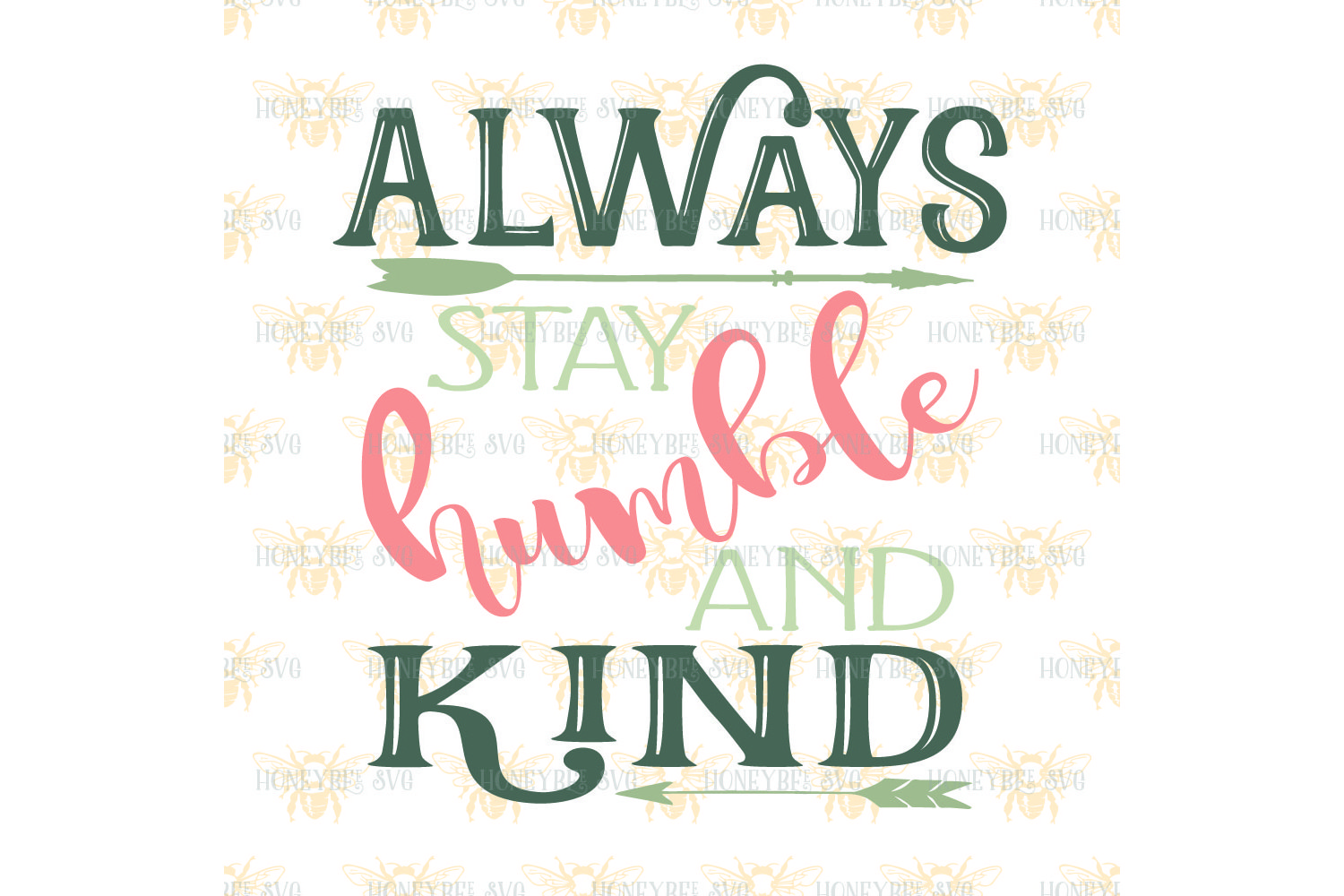 Always Stay Humble and Kind svg example image 2