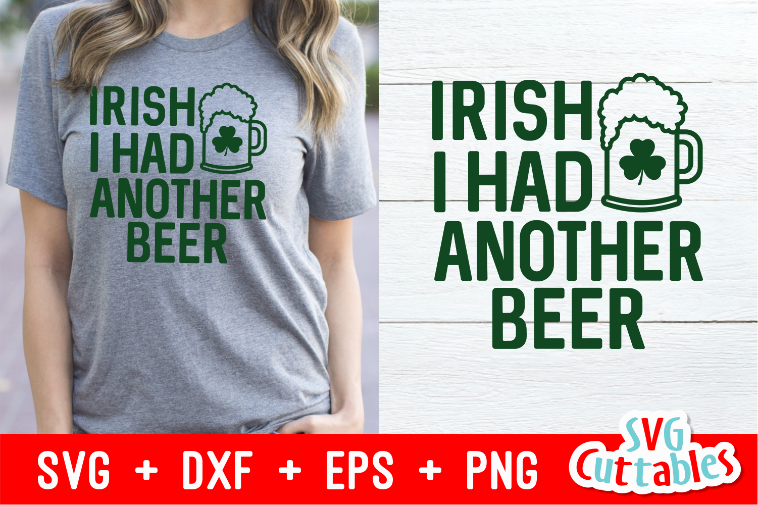Irish I Had Another Beer | St. Patrick's Day Cut File example image 1
