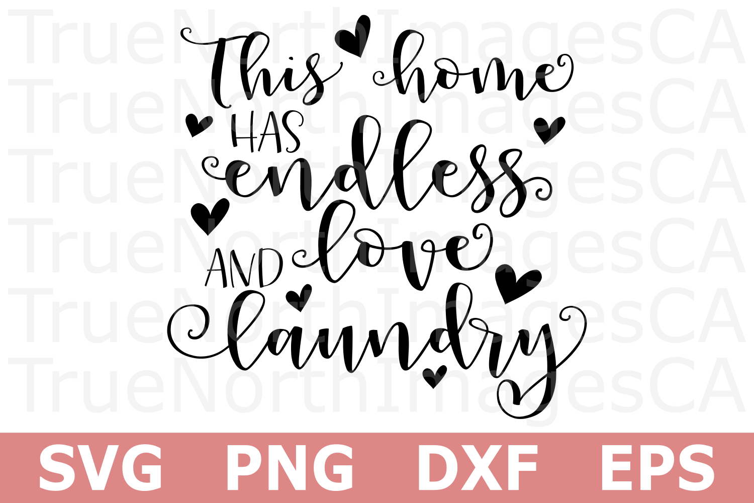 Endless Love and Laundry - A Home SVG Cut File example image 2