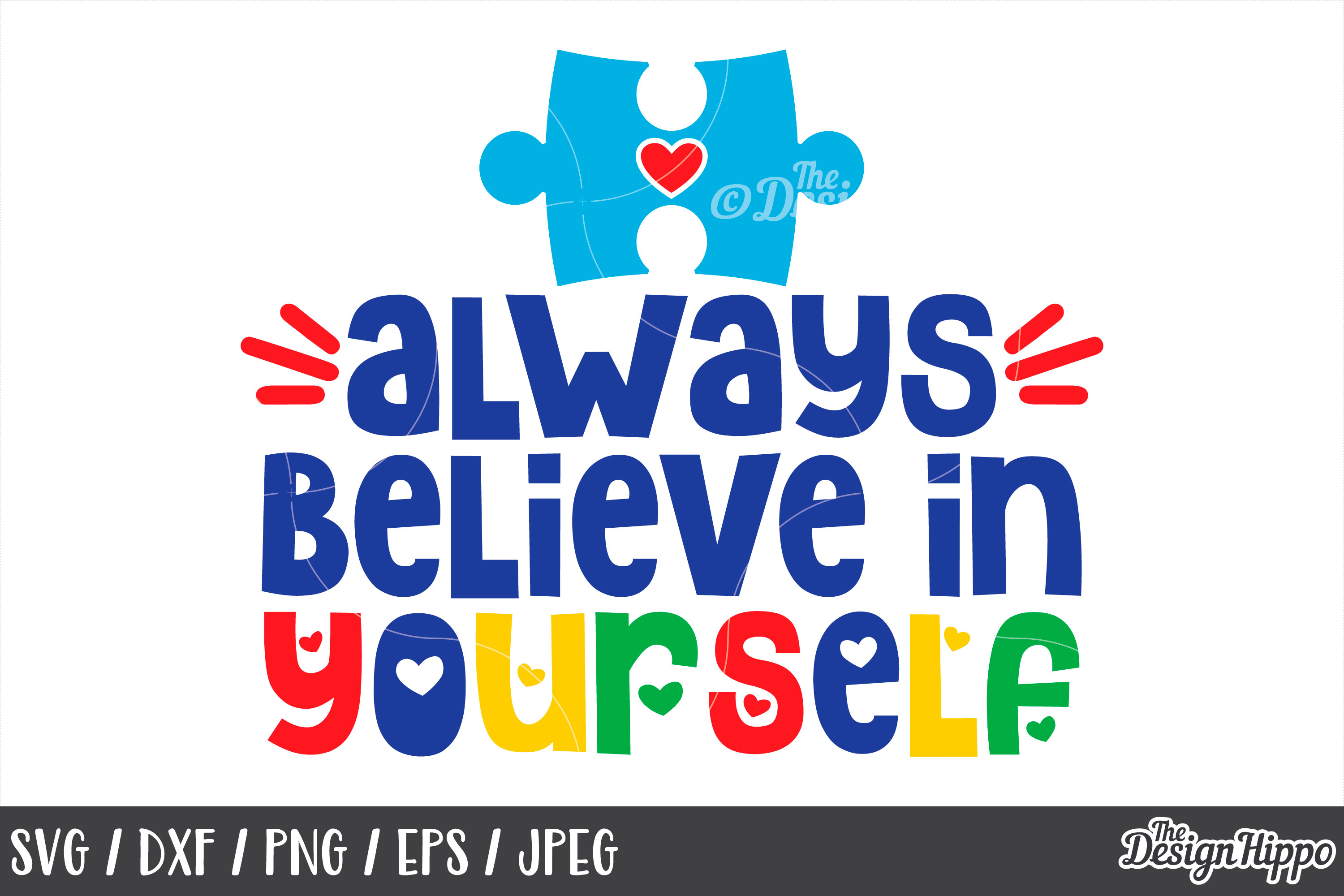 Autism, Always Believe In Yourself, Puzzle Piece, SVG PNG example image 1