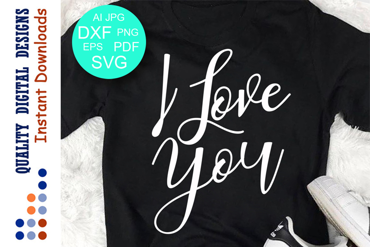 I love you svg files Valentines day example image 1