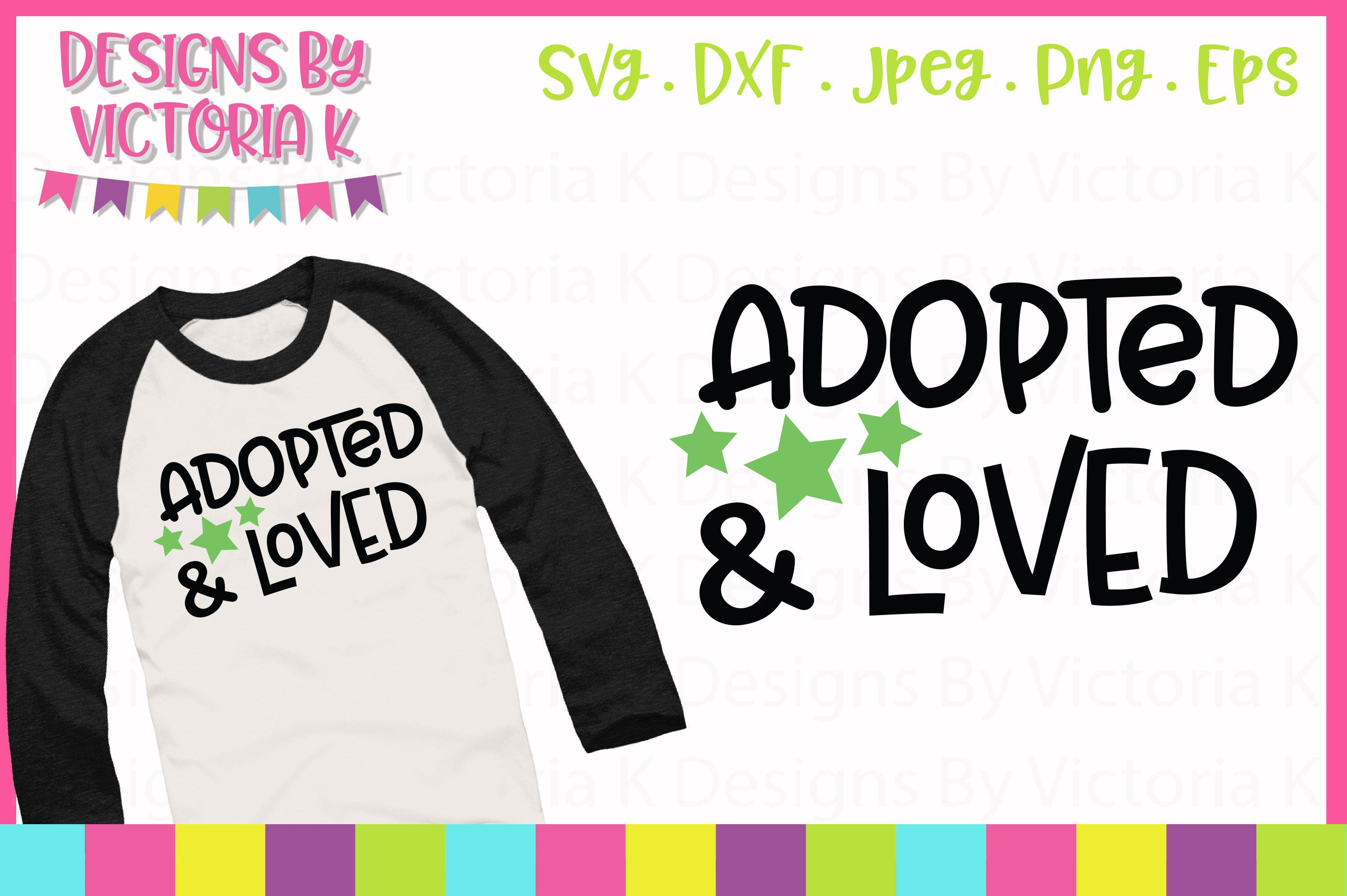 Adopted and Loved, SVG, DXF, PNG example image 1