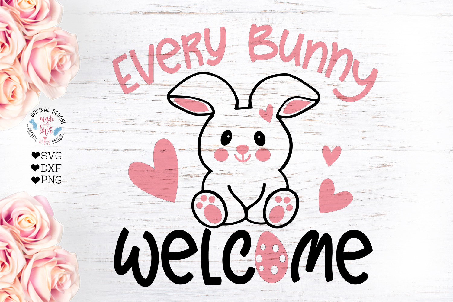 Every Bunny Welcome - Easter Cut File example image 1