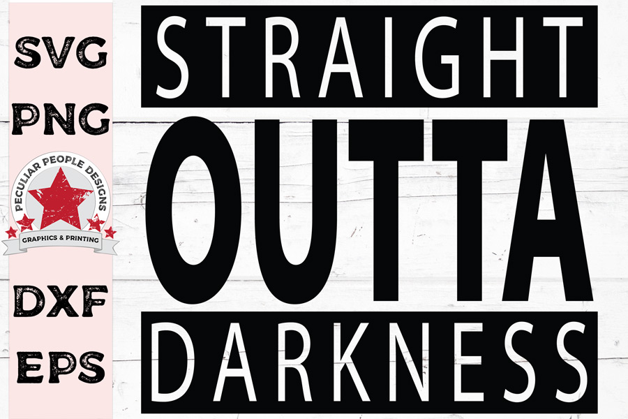 Straight Outta Darkness, SVG cutting file, OG Christian example image 1