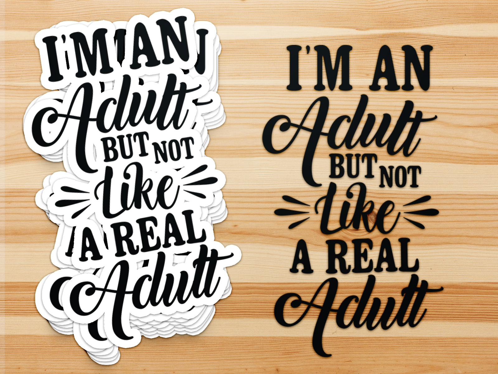Not like a real adult, funny, cut file, svg, dxf, love svg example image 2